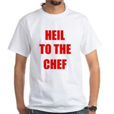 Heil to the Chef Shirt