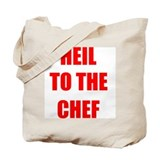 Heil to the Chef Tote Bag