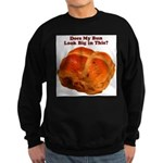 The Big Bun in the Oven Sweatshirt (dark)