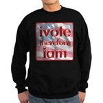 Think, Vote, Be with this Sweatshirt (dark)