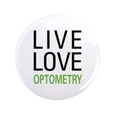 "Live Love Optometry 3.5"" Button"