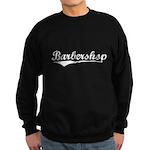 barbershop Sweatshirt (dark)
