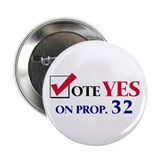 "Vote YES on Prop 32 2.25"" Button (10 pack)"