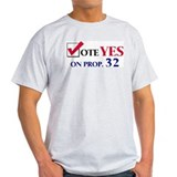 Vote YES on Prop 32 Ash Grey T-Shirt