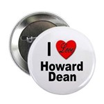 I Love Howard Dean Button