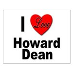 I Love Howard Dean Small Poster