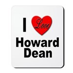I Love Howard Dean Mousepad