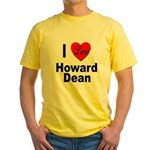 I Love Howard Dean Yellow T-Shirt