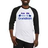 Ask me about my Grandson Baseball Jersey