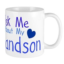 Ask me about my Grandson Mug