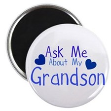 Ask me about my Grandson Magnet