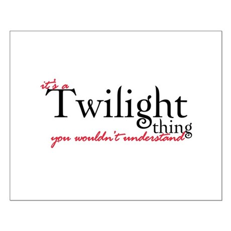 Twilight Thing Small Poster