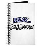 """Relax, I'm a Biologist"" Journal"