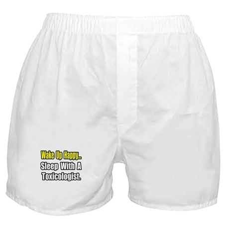 """..Sleep With a Toxicologist"" Boxer Shorts"