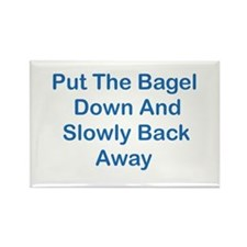 Put The Bagel Down Rectangle Magnet