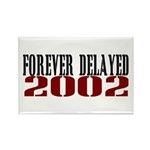 FOREVER DELAYED Rectangle Magnet (10 pack)