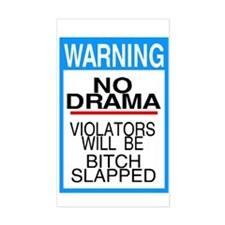 warning no drama Rectangle Decal