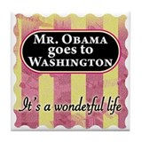 Mr. Obama goes to Washington Tile Coaster