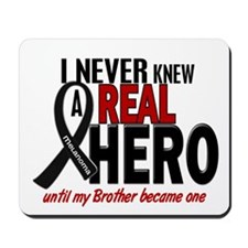 Never Knew A Hero 2 MELANOMA (Brother) Mousepad