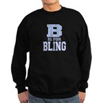 B is for Bling Sweatshirt (dark)