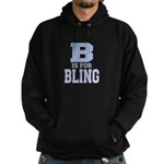 B is for Bling Hoodie (dark)