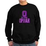 O is for Oprah Sweatshirt