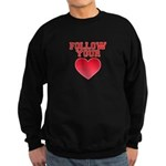 Follow Your Heart Sweatshirt (dark)