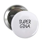 "Super Gina 2.25"" Button (10 pack)"