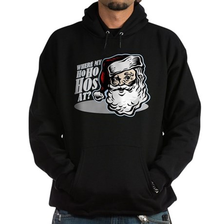 SANTA WHERE MY HOs AT? Hoodie (dark)