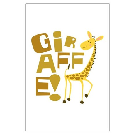 Giraffe! Large Poster