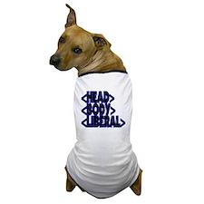 HTML < HEAD BODY LIBERAL > Dog T-Shirt