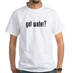 got water? White T-Shirt