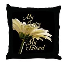 My Sister My Friend Throw Pillow