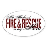 Husband My Hero - Fire &amp; Resue Oval Decal