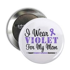 "I Wear Violet For My Mom 2.25"" Button (10 pack)"