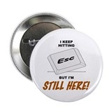 "Big Cat's Still Here 2.25"" Button"