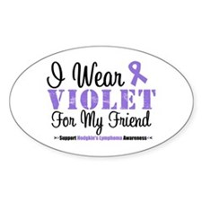 I Wear Violet For My Friend Oval Decal