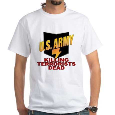 U.S. Army Killing Terrorists White T-Shirt
