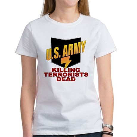 U.S. Army Killing Terrorists Women's T-Shirt