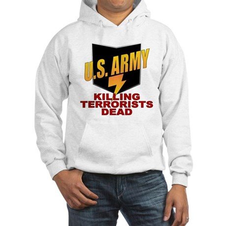 U.S. Army Killing Terrorists Hooded Sweatshirt