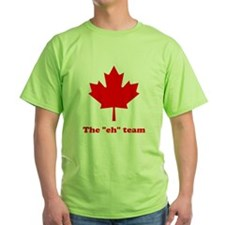 "The ""eh"" Team T-Shirt"