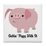Gettin' Piggy Tile Coaster