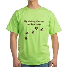Walking Partner Has Four Legs T-Shirt