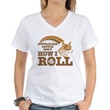 australian cattle dog's how I roll Shirt