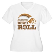 greater swiss mountain dog's how I roll T-Shirt