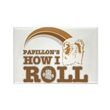 papillon's how I roll Rectangle Magnet (10 pack)