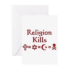 Religion Kills Greeting Card