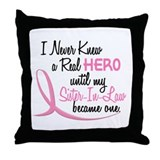Never Knew A Hero 3 Sister-In-Law BC Throw Pillow
