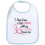 Never Knew A Hero 3 Sister-In-Law BC Bib