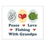 Peace Love Fishing With Grandpa Small Poster